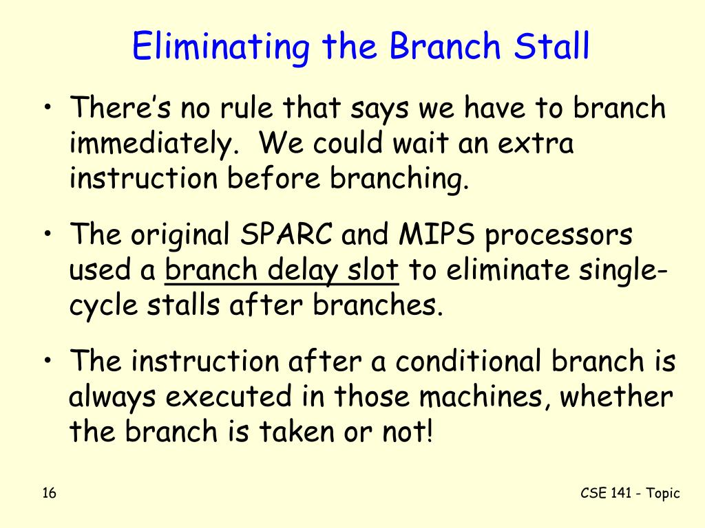 Eliminating the Branch Stall