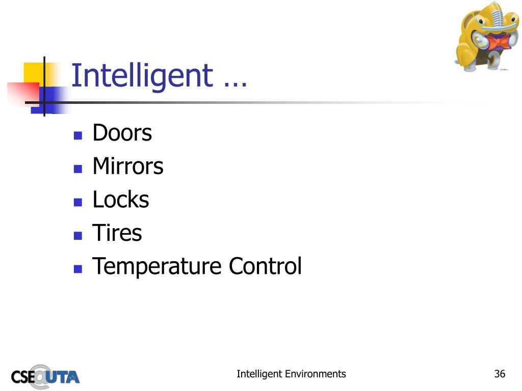 Intelligent …