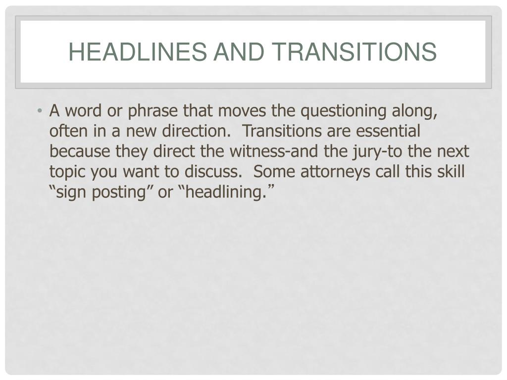 Headlines and Transitions