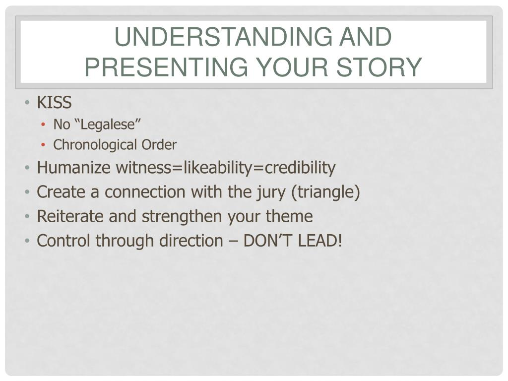 Understanding and Presenting your Story