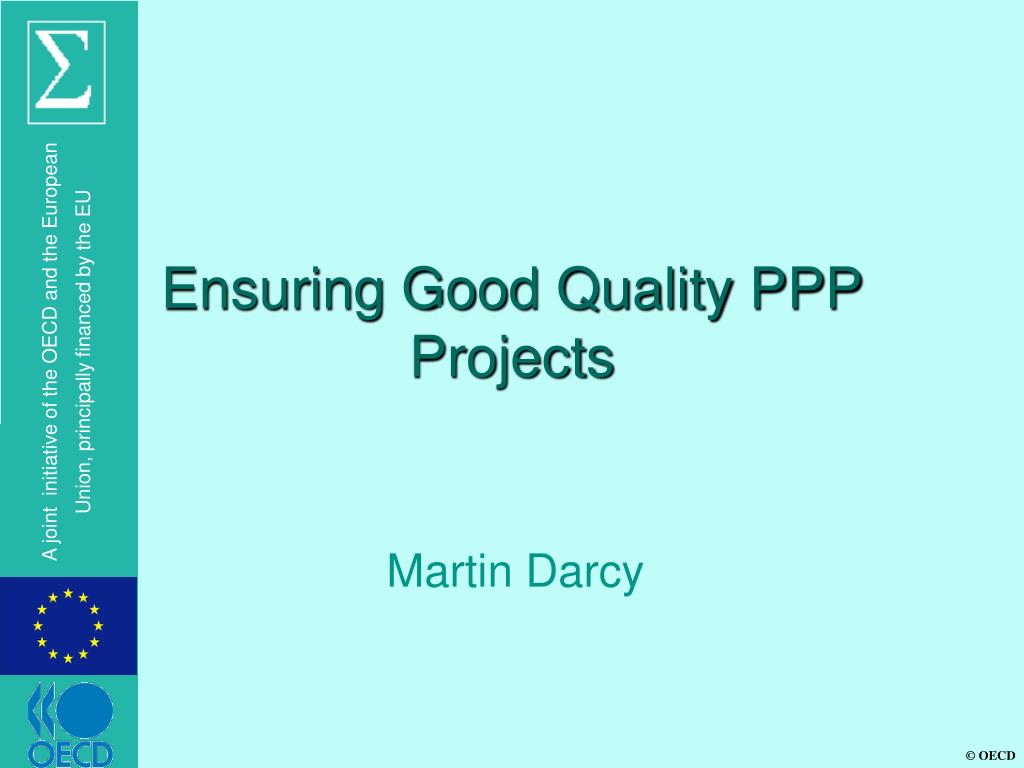 ensuring good quality ppp projects l.