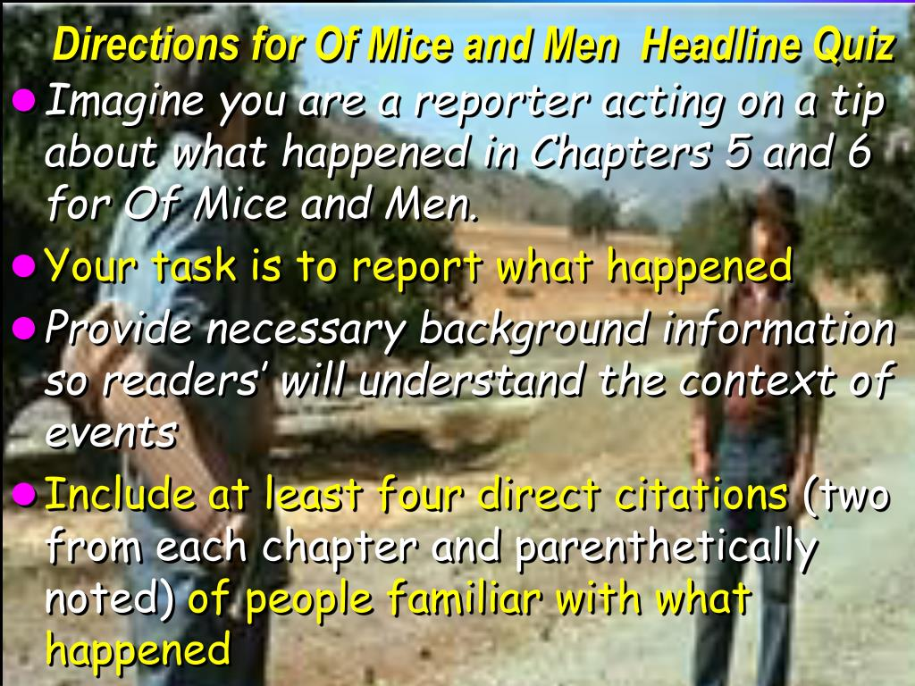 Directions for Of Mice and Men  Headline Quiz