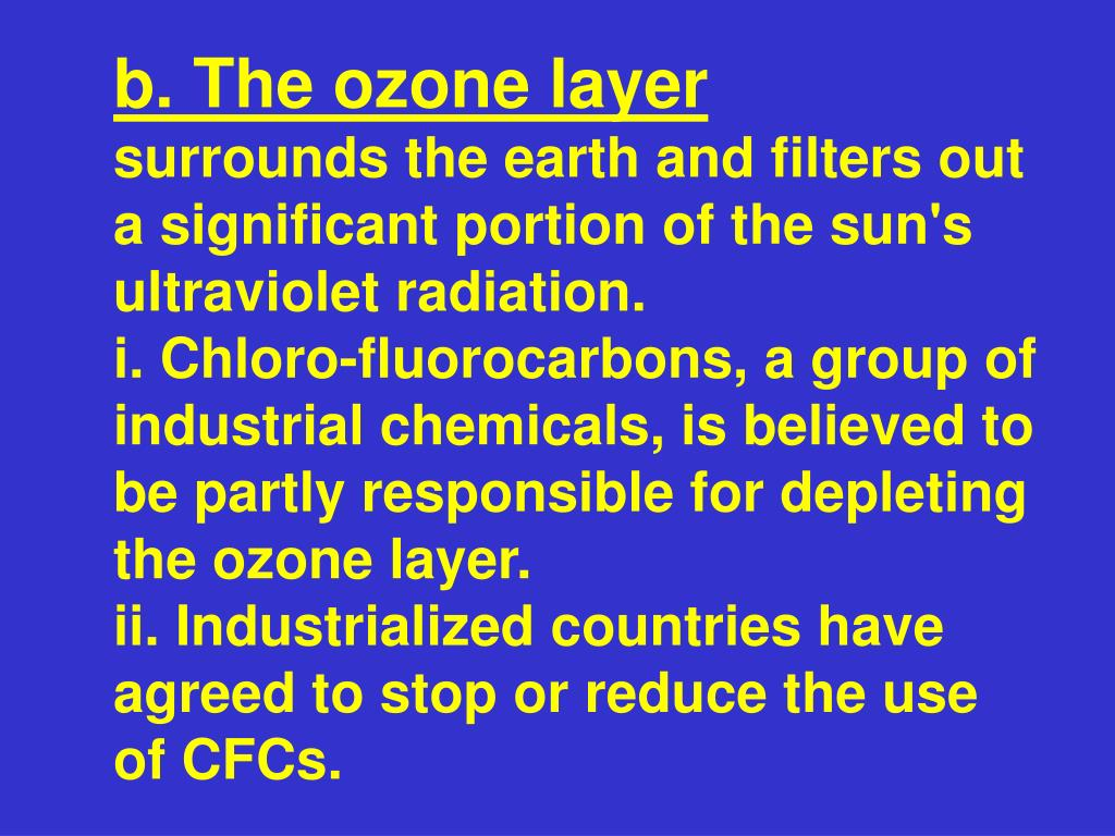 b. The ozone layer