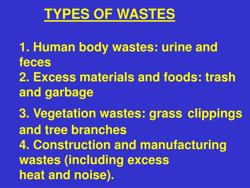 TYPES OF WASTES