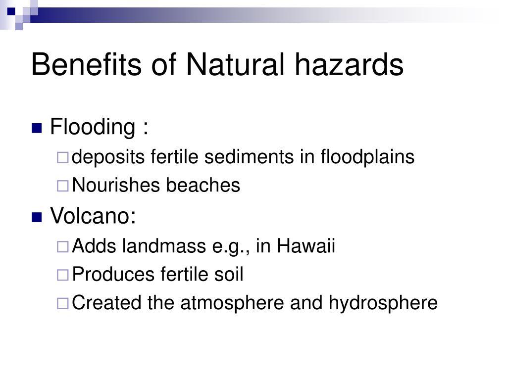 Benefits of Natural hazards