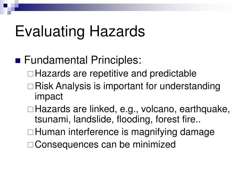 Evaluating Hazards