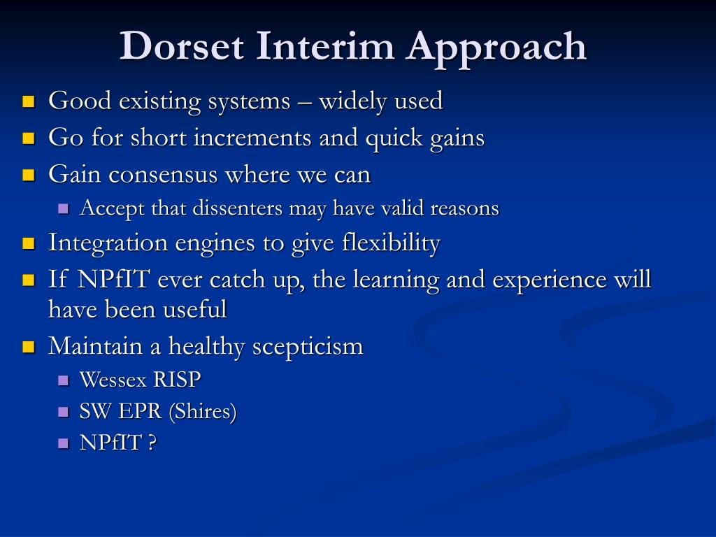 Dorset Interim Approach