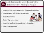 good reasons to meet require the interaction of multiple people