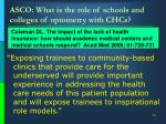 asco what is the role of schools and colleges of optometry with chcs16