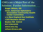 chcs are a major part of the solution further information
