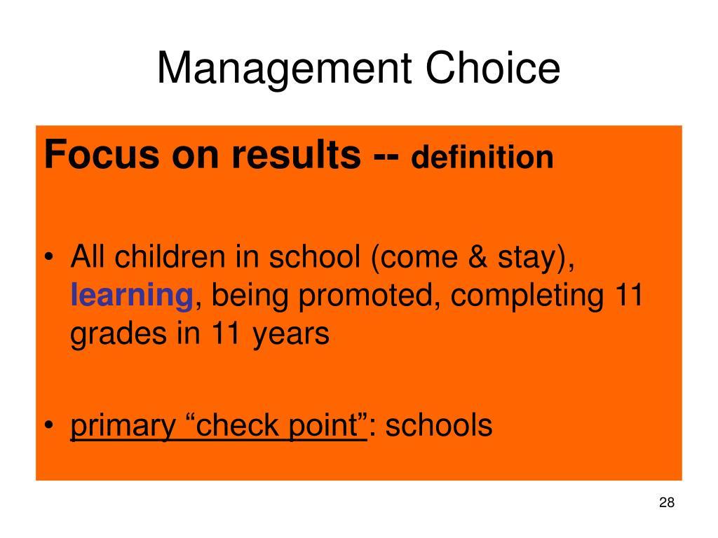 Management Choice