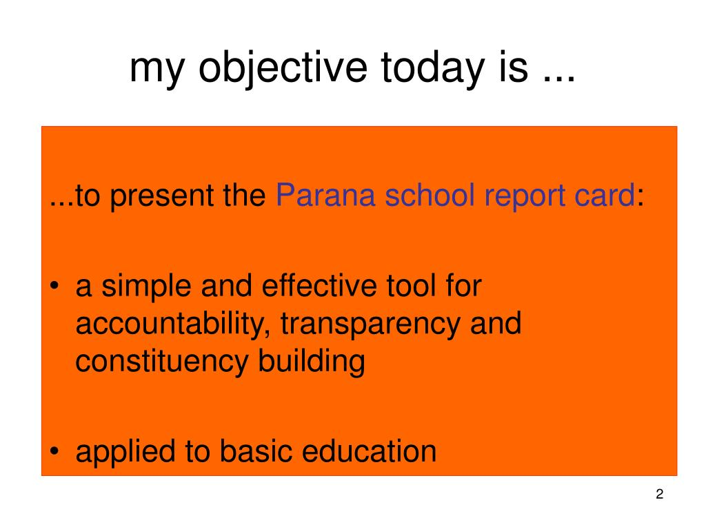 my objective today is ...
