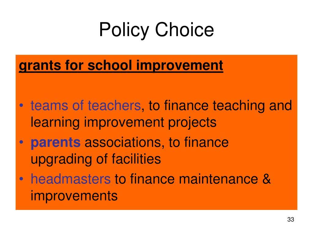 Policy Choice