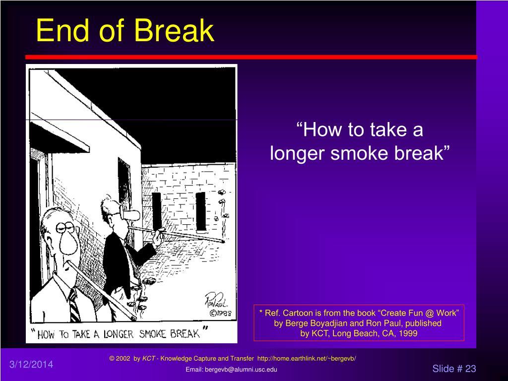 End of Break
