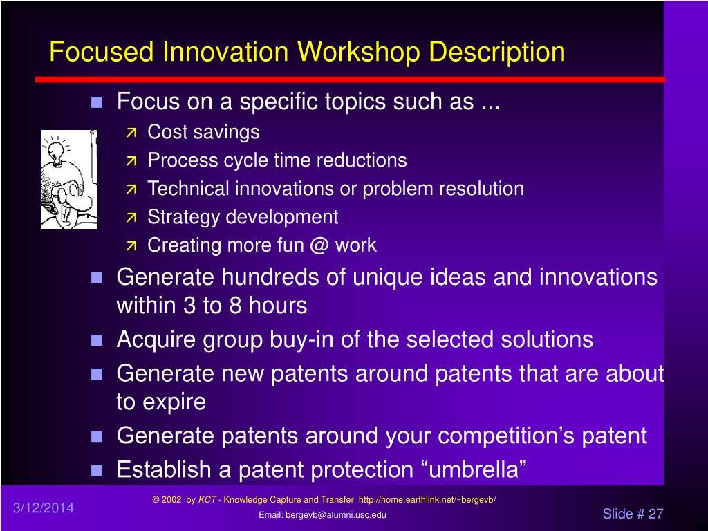 Focused Innovation Workshop Description