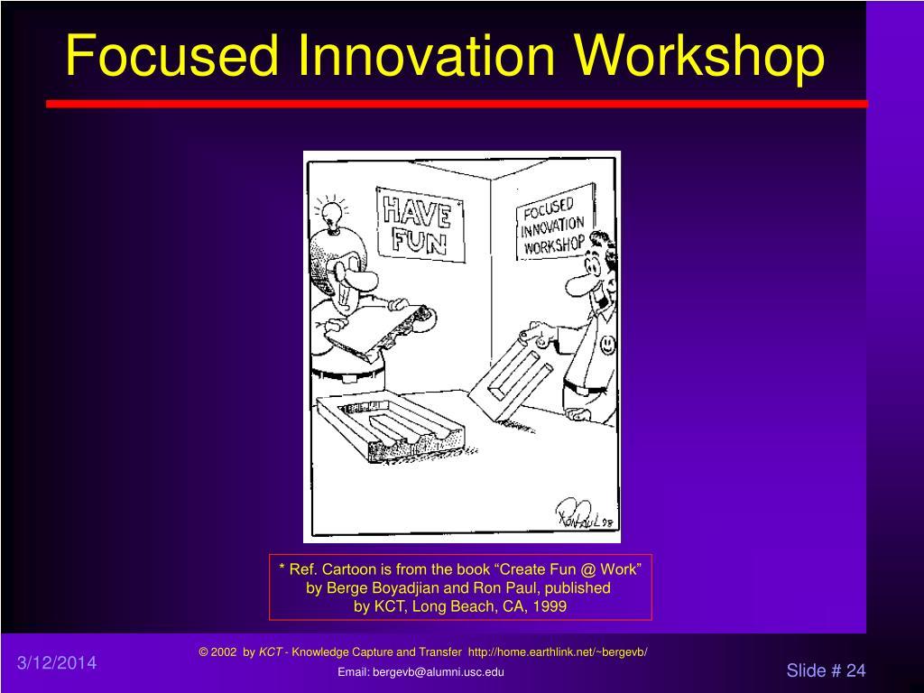 Focused Innovation Workshop