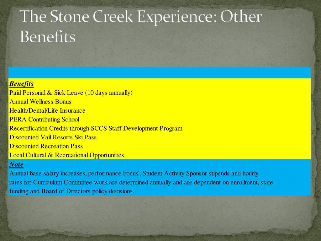 The Stone Creek Experience: Other Benefits