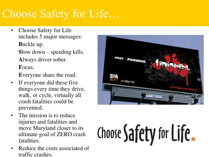 Choose safety for life