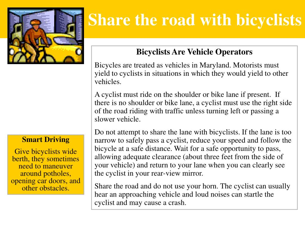 Share the road with bicyclists