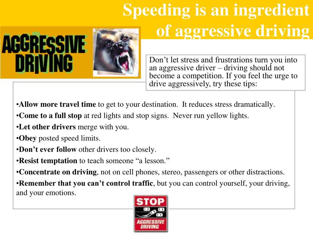 Speeding is an ingredient