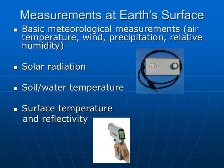 Measurements at Earth's Surface