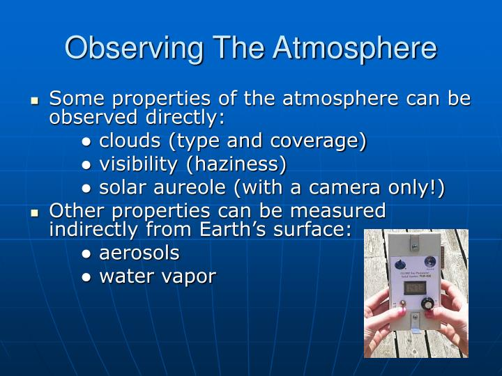 Observing The Atmosphere