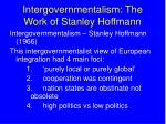intergovernmentalism the work of stanley hoffmann