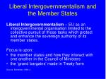 liberal intergovernmentalism and the member states
