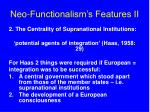 neo functionalism s features ii