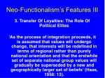 neo functionalism s features iii
