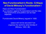 neo functionalism s roots critique of david mitrany s functionalism i