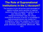 the role of supranational institutions in the li account