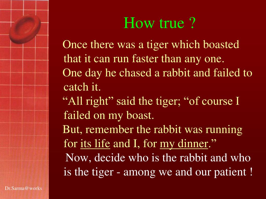 Once there was a tiger which boasted that it can run faster than any one.