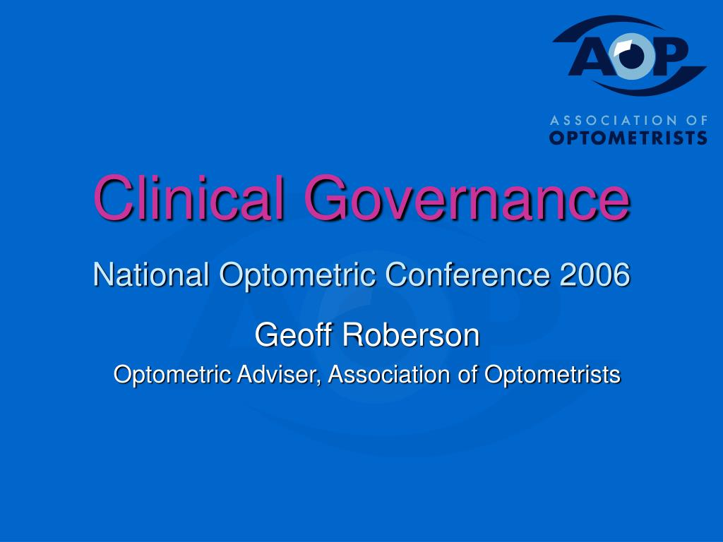 clinical governance national optometric conference 2006 l.