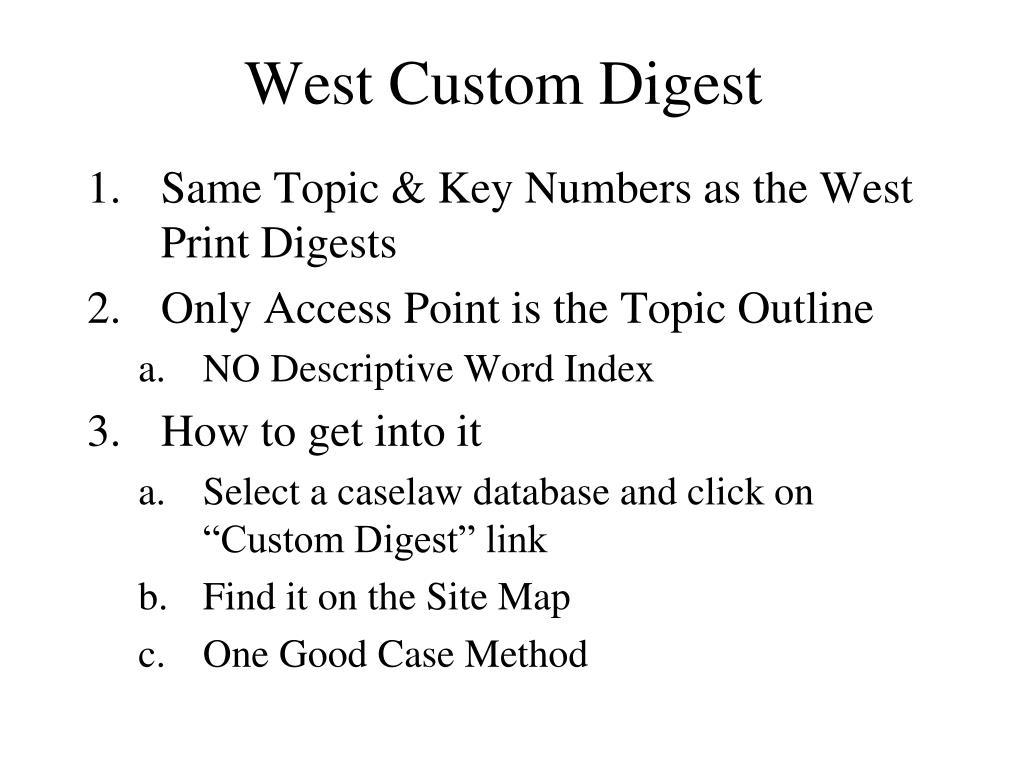 West Custom Digest