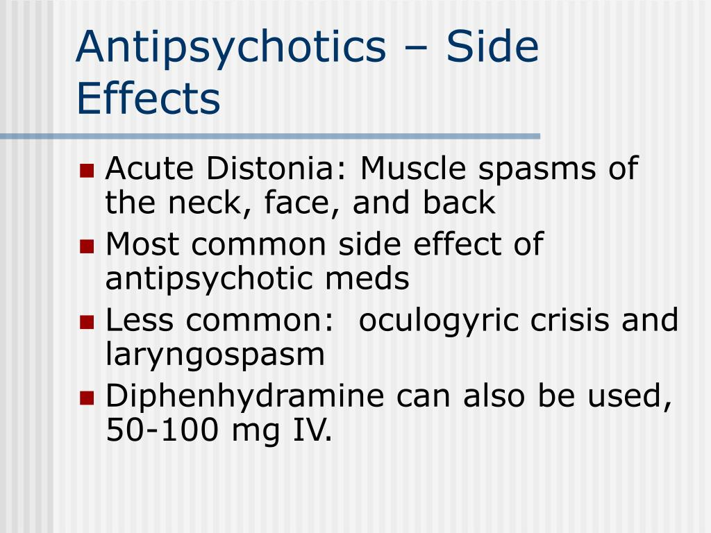 Antipsychotics – Side Effects