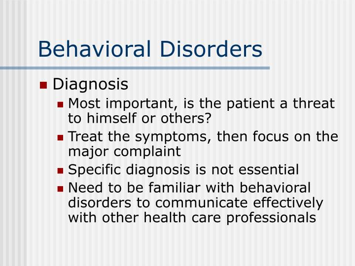 Behavioral disorders3
