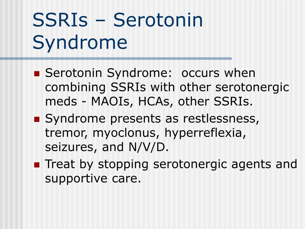 SSRIs – Serotonin Syndrome