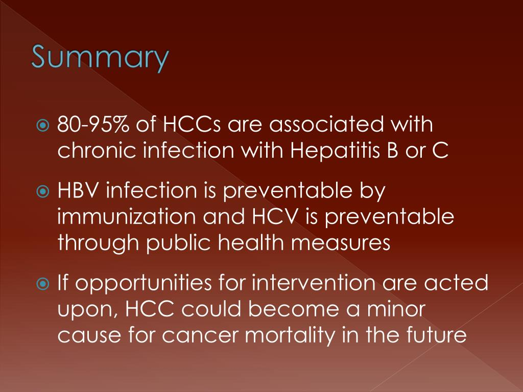 80-95% of HCCs are associated with chronic infection with Hepatitis B or C