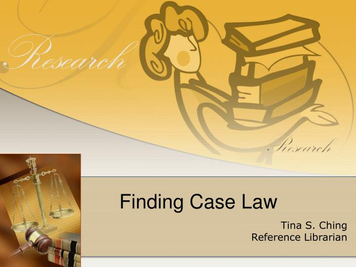 Finding case law