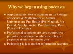 why we began using podcasts