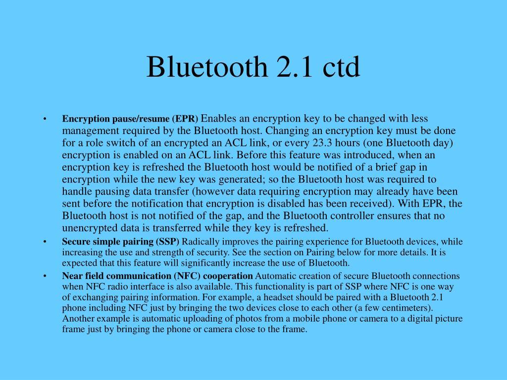 Bluetooth 2.1 ctd