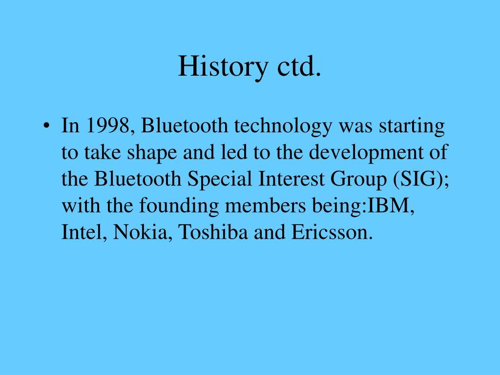 History ctd.