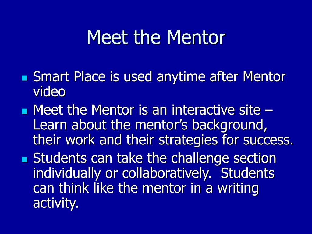 Meet the Mentor
