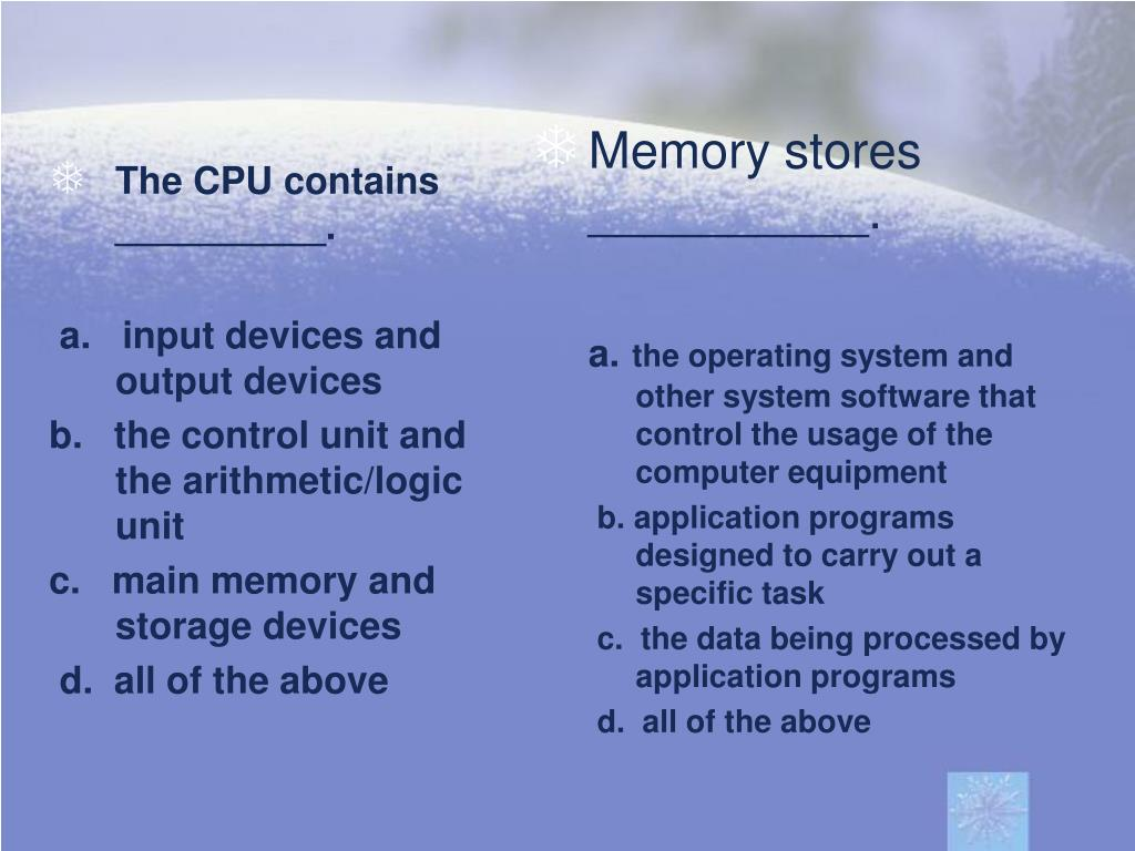 The CPU contains __________.