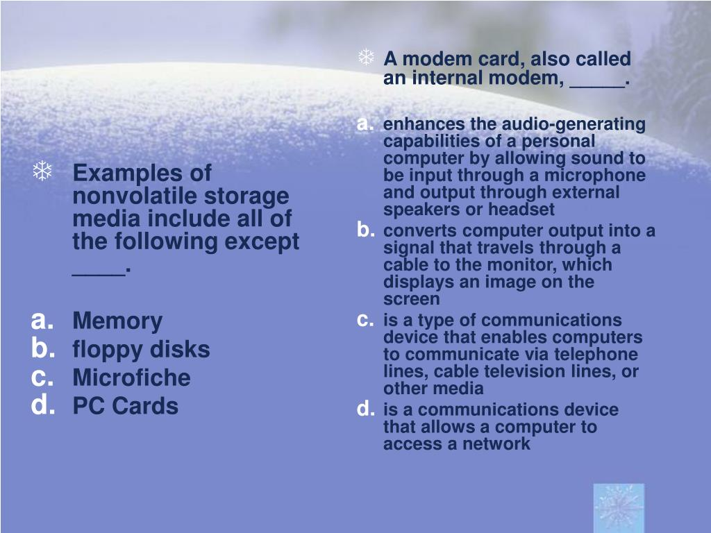 Examples of nonvolatile storage media include all of the following except ____.