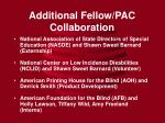 additional fellow pac collaboration