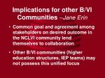 implications for other b vi communities jane erin