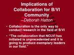 implications of collaboration for b vi community deborah hatton