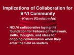 implications of collaboration for b vi community karen blankenship